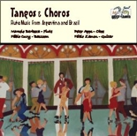 CDE 84454 Tangos & Choros - Flute Music from Argentina and Brazil