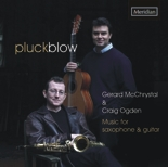 CDE84546 Pluckblow - Music for Saxophone & Guitar