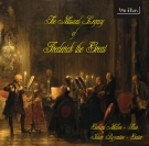 The Musical Legacy of Frederick the Great. Gerhard Mallon - Flute, Julian Byzantine - Guitar